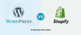 wordpress vs shopify- a step-by-step guide